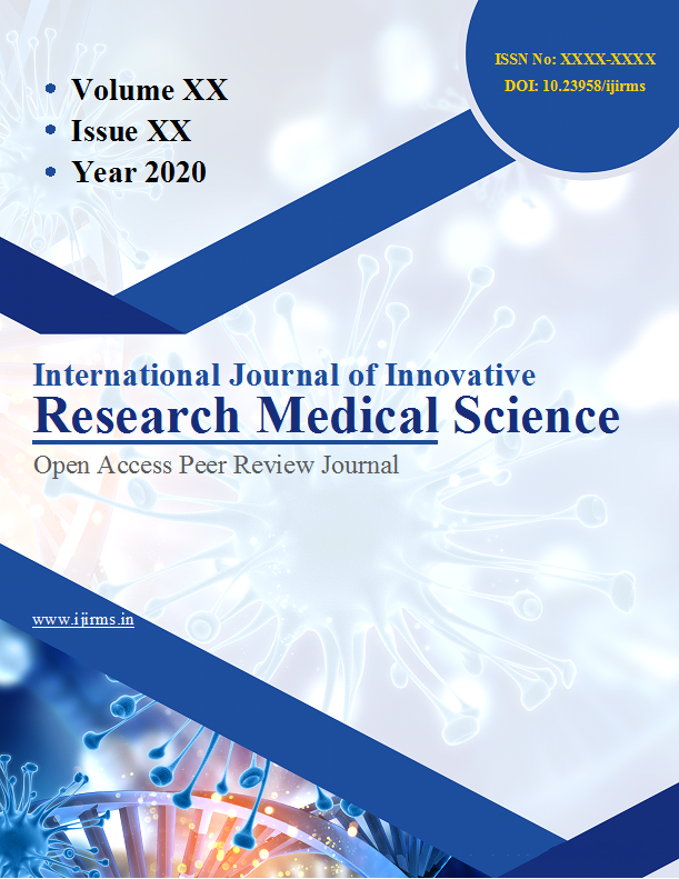 International Journal of Innovative Research in Medical Science